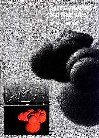 Spectra of Atoms and Molecules by Peter Bernath, first edition